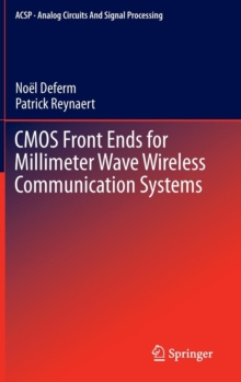 CMOS Front Ends for Millimeter Wave Wireless Communication Systems