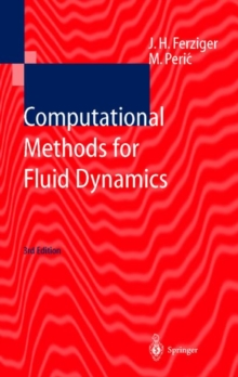 Computational Methods for Fluid Dynamics, Paperback Book