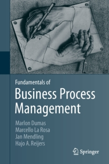 Fundamentals of Business Process Management, Hardback Book