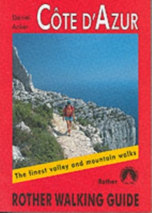 Cote d'Azur : The Finest Valley and Mountain Walks - ROTH.E4817, Paperback Book