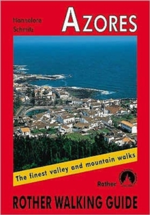Azores : The Finest Valley and Mountain Walks, Paperback Book