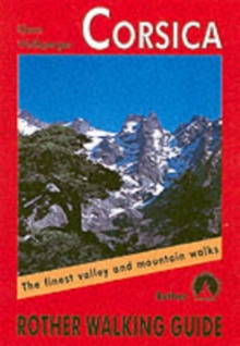 Corsica : The Finest Valley and Mountain Walks, Paperback Book