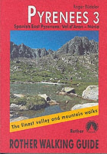 Pyrenees : The Finest Valley and Mountain Walks - ROTH.E4828 Spanish East Pyrenees v. 3, Paperback Book
