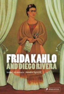 Frida Kahlo and Diego Rivera, Paperback Book