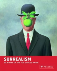 Surrealism : 50 Works of Art You Should Know, Paperback Book