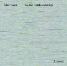 Interwoven : Kvadrat Textile and Design, Hardback Book