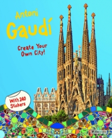Antoni Gaudi : Create Your Own City Sticker Book, Paperback Book