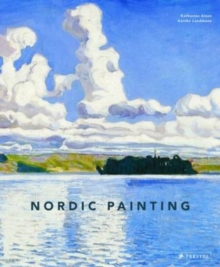 Nordic Painting : The Rise of Modernity, Hardback Book