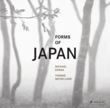 Forms of Japan : Michael Kenna, Hardback Book