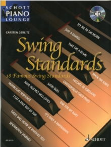 Swinging Standards : 18 Well Known Standards from the Great Era of Swing, from Glenn Millar to Duke Ellington, Mixed media product Book