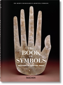 The Book of Symbols : Reflections on Archetypal Images, Hardback Book