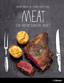 Meat : The Art of Cooking Meat, Hardback Book