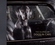The Silence of Dogs in Cars, Hardback Book