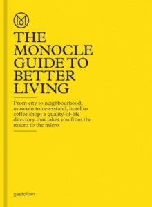 The Monocle Guide to Better Living, Hardback Book