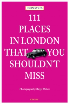 111 Places in London That You Shouldn't Miss, Paperback Book