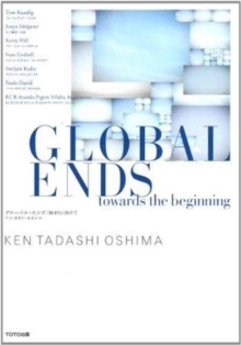 Global Ends - Towards the Beginning