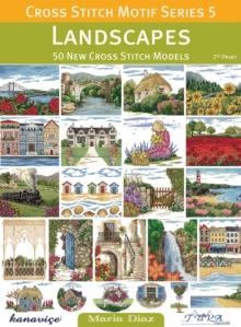 Cross Stitch Motif Series 5: Landscapes : 50 New Cross Stitch Models, Paperback Book