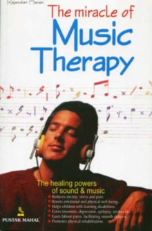 The Miracle of Music Therapy, Paperback Book