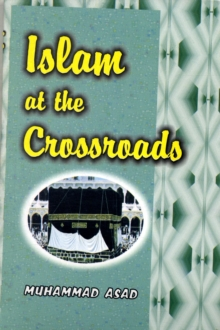 Islam at the Crossroads, Paperback Book