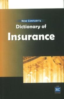 New Century's Dictionary of Insurance