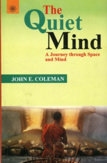 Quiet Mind : A Journey Through Space and Mind, Paperback Book