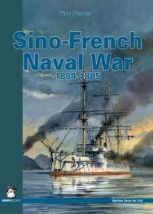 Sino-French Naval War 1884-1885, Paperback Book