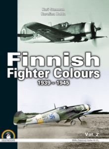 Finnish Fighter Colours 1939-1945 : Volume 2, Hardback Book