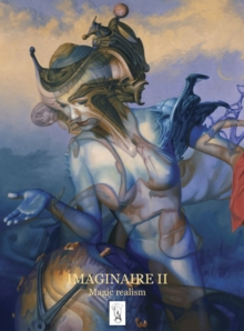 Imaginaire II : Magic Realism 2010, Paperback Book