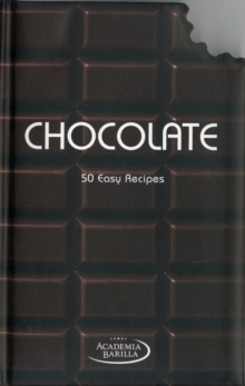 Chocolate : 50 Easy Recipes, Hardback Book
