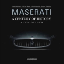 Maserati - A Century of History : The Official Book, Hardback Book