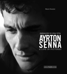 Ayrton Senna - A Life in Pictures, Hardback Book