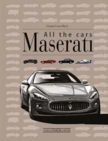 Maserati All the Cars, Hardback Book