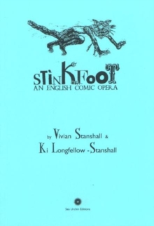 Stinkfoot : An English Comic Opera, Paperback Book