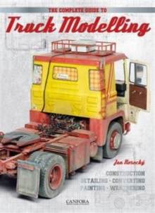 The Complete Guide to Truck Modelling, Paperback Book