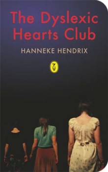 The Dyslexic Hearts Club, Paperback Book