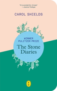The Stone Diaries, Paperback Book