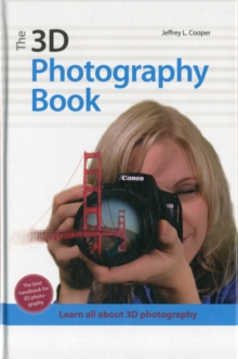 The 3d Photography Book, Hardback Book
