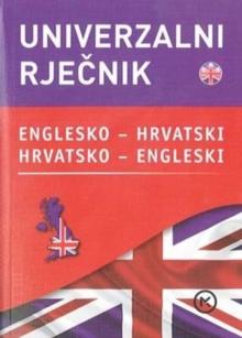 English-Croatian & Croatian-English Universal Dictionary