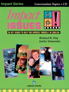 Impact Issues : 30 Key Issues to Help You Express Yourself in English Student's Book, Mixed media product Book