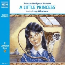 A Little Princess : The Story of Sara Crewe, CD-Audio Book