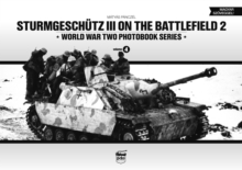 Sturmgeschutz III on Battlefield 2: World War Two Photobook Series, Hardback Book