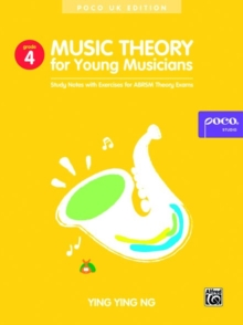 Music Theory for Young Musicians Grade 4 : Study Notes with Exercises for Abrsm Theory Exams, Book Book
