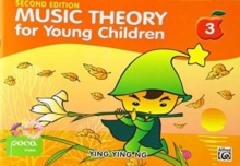 Music Theory for Young Children 3 : A Path to Grade 3, Book Book