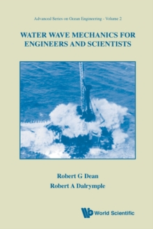 Water Wave Mechanics For Engineers And Scientists, Paperback Book