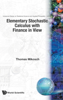 Elementary Stochastic Calculus, With Finance In View, Hardback Book