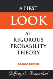 First Look At Rigorous Probability Theory, A (2nd Edition), Paperback Book