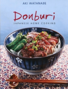 Donburi : Japanese Home Cooking, Paperback Book