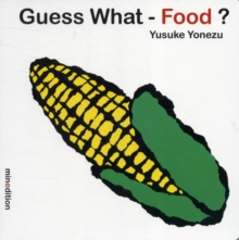 Guess What- Food?, Board book Book