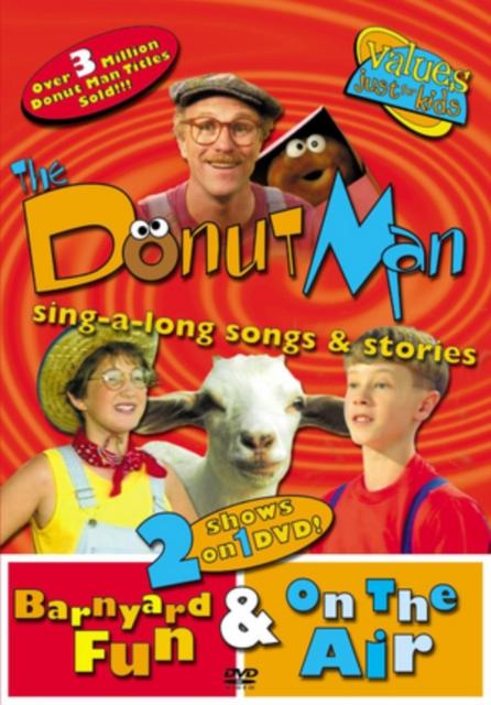 The Donut Man: Barnyard Fun & On the Air, The Donut Man (Rob E, 0000768293317