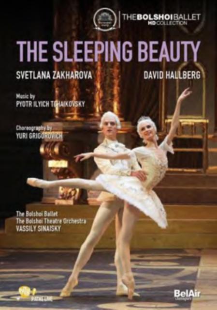 Tchaikovsky: The Sleeping Beauty (Bolshoi Theatre: Svetlana Zakharova, David Ha.